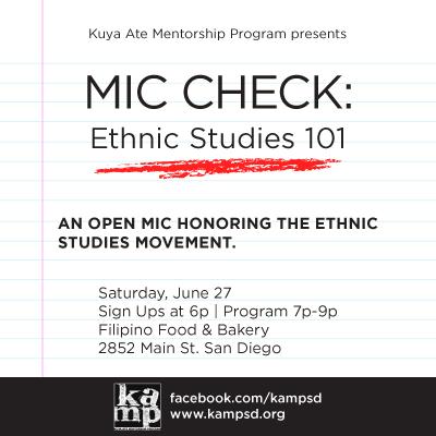 Mic Check: Ethnic Studies 101 – June 27, 6pm @ Filipino Food &Bakery